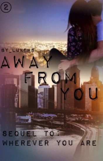 Away from you ||Luke Hemmings