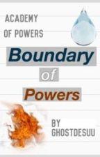 Boundary of Powers by ghostdesuu
