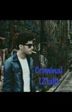 Criminal  (Ziall) AU by Arnayjah1DLover