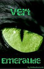 Vert Emeraude by ImthedoctorM