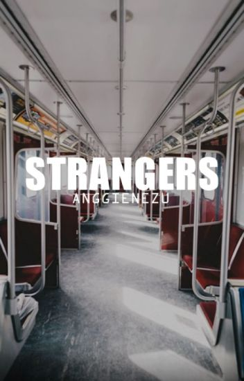 Strangers. [vkook]