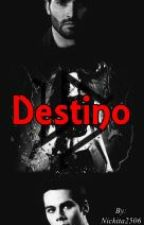 Destino (Saga El Lobo Blanco) by Nickita2506