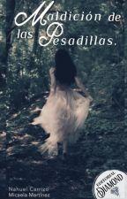 Maldición de las pesadillas by Nahuel-Carrizo