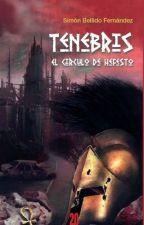 Tenebris, El Círculo de Hefesto by SimnBellidoFernndez