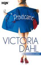 Provocame ...Victoria Dahl by XXSarcasticloveXX