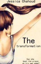 The Transformation by JessChads