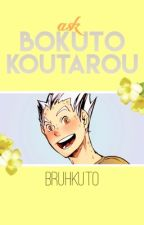 Ask Bokuto Koutarou by bruhkuto