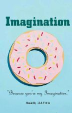 IMAGINATION [END] by nanaadisaputra