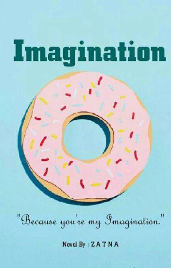 IMAGINATION [END]