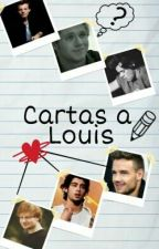 Cartas a Louis✏Larry Stylinson (Libro #1) by xLxuisx