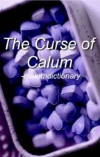 The Curse of Calum    Malum on hold by malumdictionary