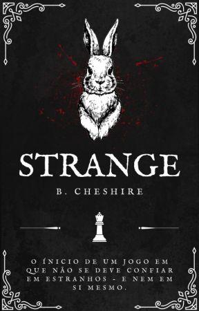 Strange by BlackChesire