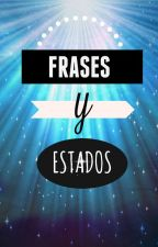 ESTADOS Y FRASES  ∞ by amadasofia