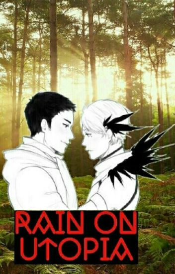 rain on utopia {daisuga}
