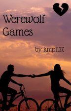 Werewolf Games  by kmp1127