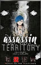 Assassin Territory **Assassination Classroom** by ThirdEyeLore