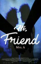 Hi, Friend {PAUSADA} by -Normalik-6917