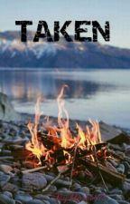 TAKEN by blaze1875