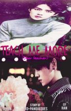 Teach me more (dear teacher) by exo-panqueques