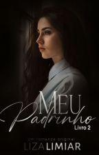 MEU PADRINHO 2 (Serie Hoffman) Completo by LizaLimiar
