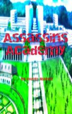 Assassins Academy by Sweet_Ruince