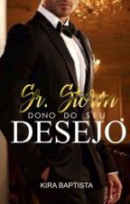 Sr. Storm DONO DO SEU DESEJO by KyraBaptistaOficial