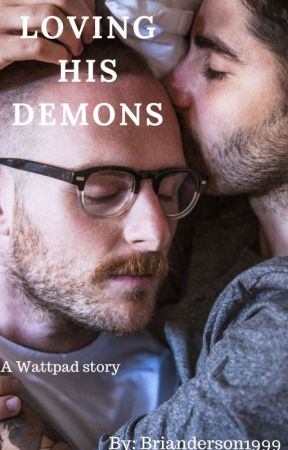 Loving His Demons by brianderson1999