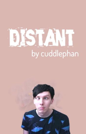 Distant ✞ Phan