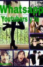 Whatsapp  Youtubers y Tu by OtraCriaturaMas