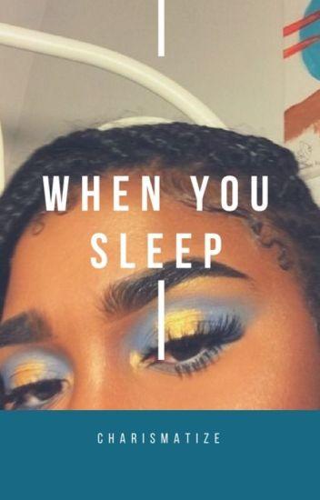 when you sleep :: [malik]