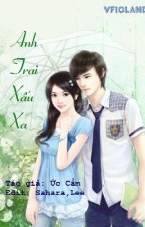 ANH TRAI XẤU XA - ỨC CẨM by meo_3bie