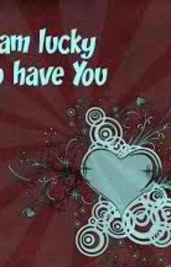 Lucky To Have You Poem No One Cares Wattpad