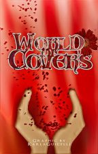 ★ World of Cover's. ★ by KarlaLightwood