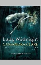 Lady Midnight. Cassandra Clare by you_are_muggle