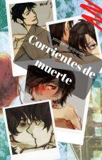 Corrientes de muerte by yosoyarte-soloporti