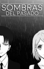Sombras del pasado [Rivetra] by fflora