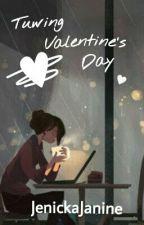 Tuwing Valentine's Day [ONESHOT] by JenickaJanine