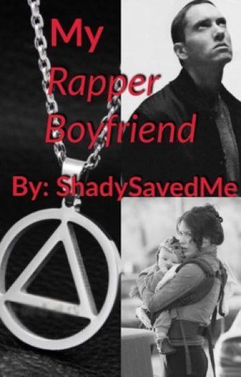 My Rapper Boyfriend {EMINEM FANFIC}