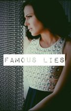 Famous Lies by bri2795