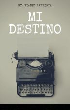 MI DESTINO by VianeyBautista