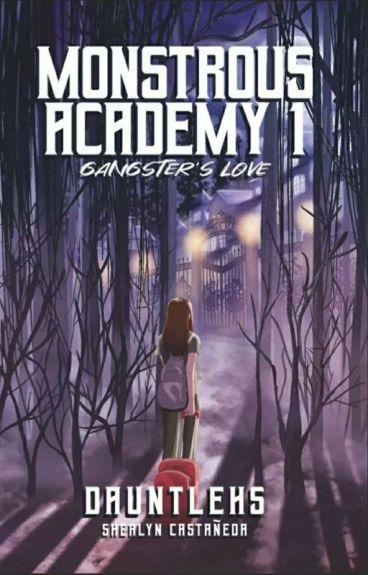 Monstrous Academy: Gangster's love.