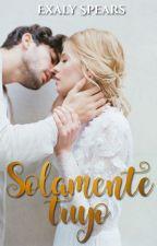 Solamente Tu Yo. by ExalySpears