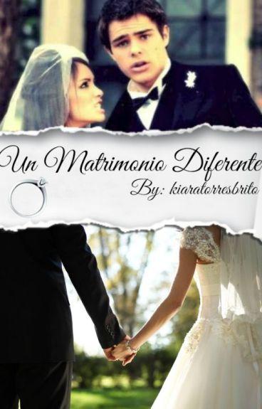 Un Matrimonio Diferente.➸Laliter