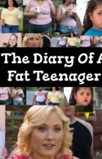 The Diary Of A Fat Teenager by marslover98