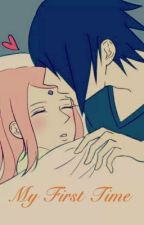 [Shortfic] [SasuSaku] [18+] My First Time by Ayu_Tsun