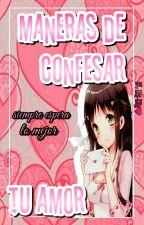 Maneras De Confesar Tu Amor © by Stitch_xD