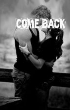 Come Back {A Liam Hemsworth Fanfic} by oiitshaileyyy