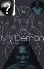 My Demon (Brendon Urie X Reader)(SLOW UPDATES) by turtle-king