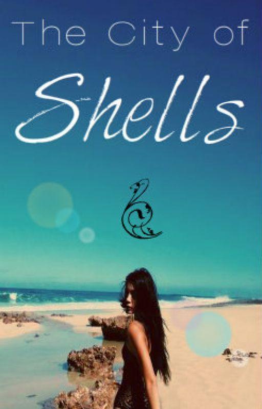 The City of Shells by SwiftAngel
