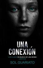Una Conexión. © by SolGuariato